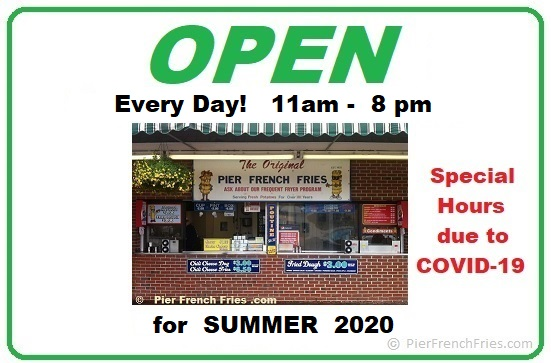 Pier French Fries is OPEN for this weekend due to COVID-19