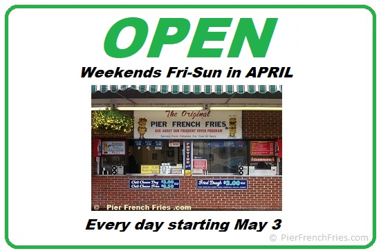 Pier French Fries is OPEN again