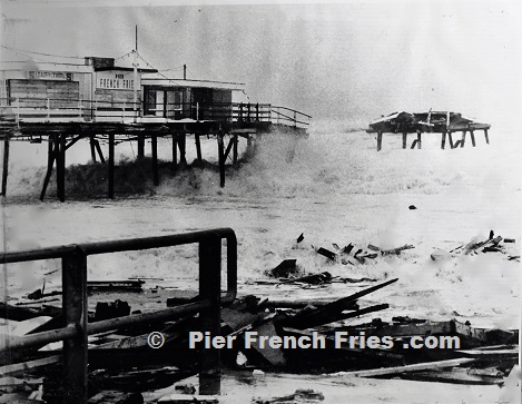 Pier French Fries when the pier destroyed